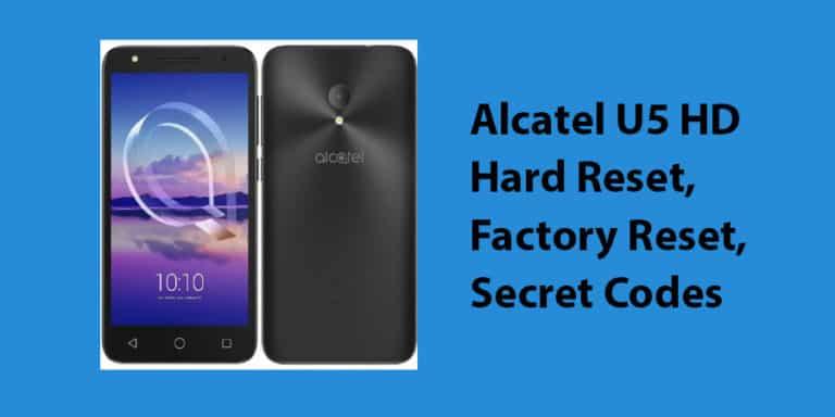 Alcatel U5 HD Hard Reset