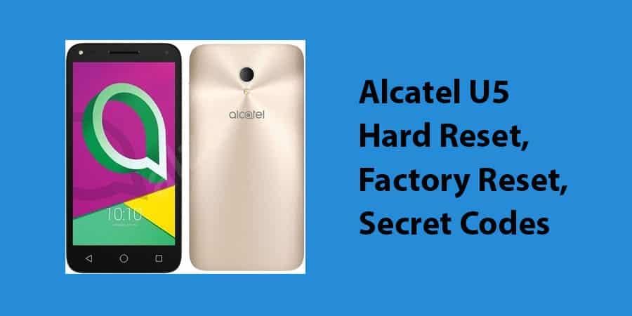 Alcatel U5 Hard Reset