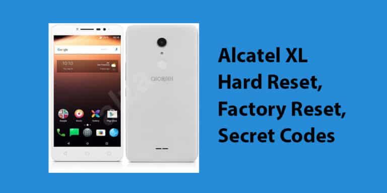 Alcatel XL Hard Reset