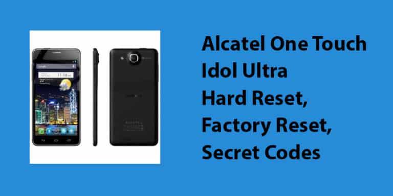 Alcatel One Touch Idol Ultra Hard Reset